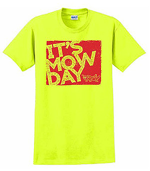 Safety Green Grasshopper It's Mow Day t-shirt